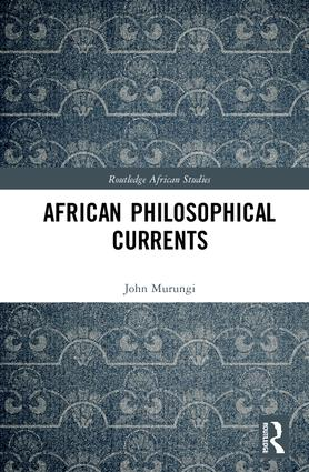 African Philosophical Currents: 1st Edition (Hardback) book cover
