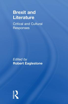 Brexit and Literature: Critical and Cultural Responses, 1st Edition (Hardback) book cover