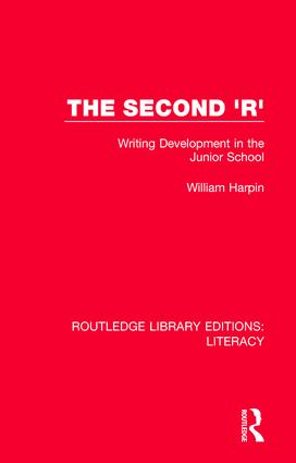 The Second 'R': Writing Development in the Junior School book cover
