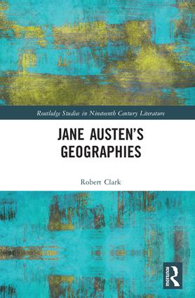 Jane Austen's Geographies: 1st Edition (Hardback) book cover