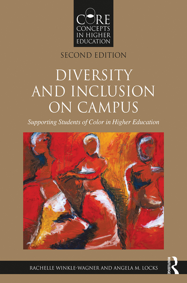Diversity and Inclusion on Campus: Supporting Students of Color in Higher Education book cover
