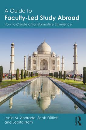 A Guide to Faculty-Led Study Abroad: How to Create a Transformative Experience, 1st Edition (Paperback) book cover