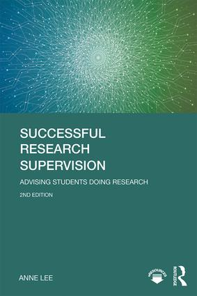 Successful Research Supervision: Advising students doing research book cover