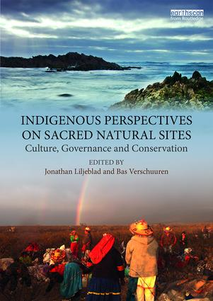 Indigenous Perspectives on Sacred Natural Sites: Culture, Governance and Conservation book cover