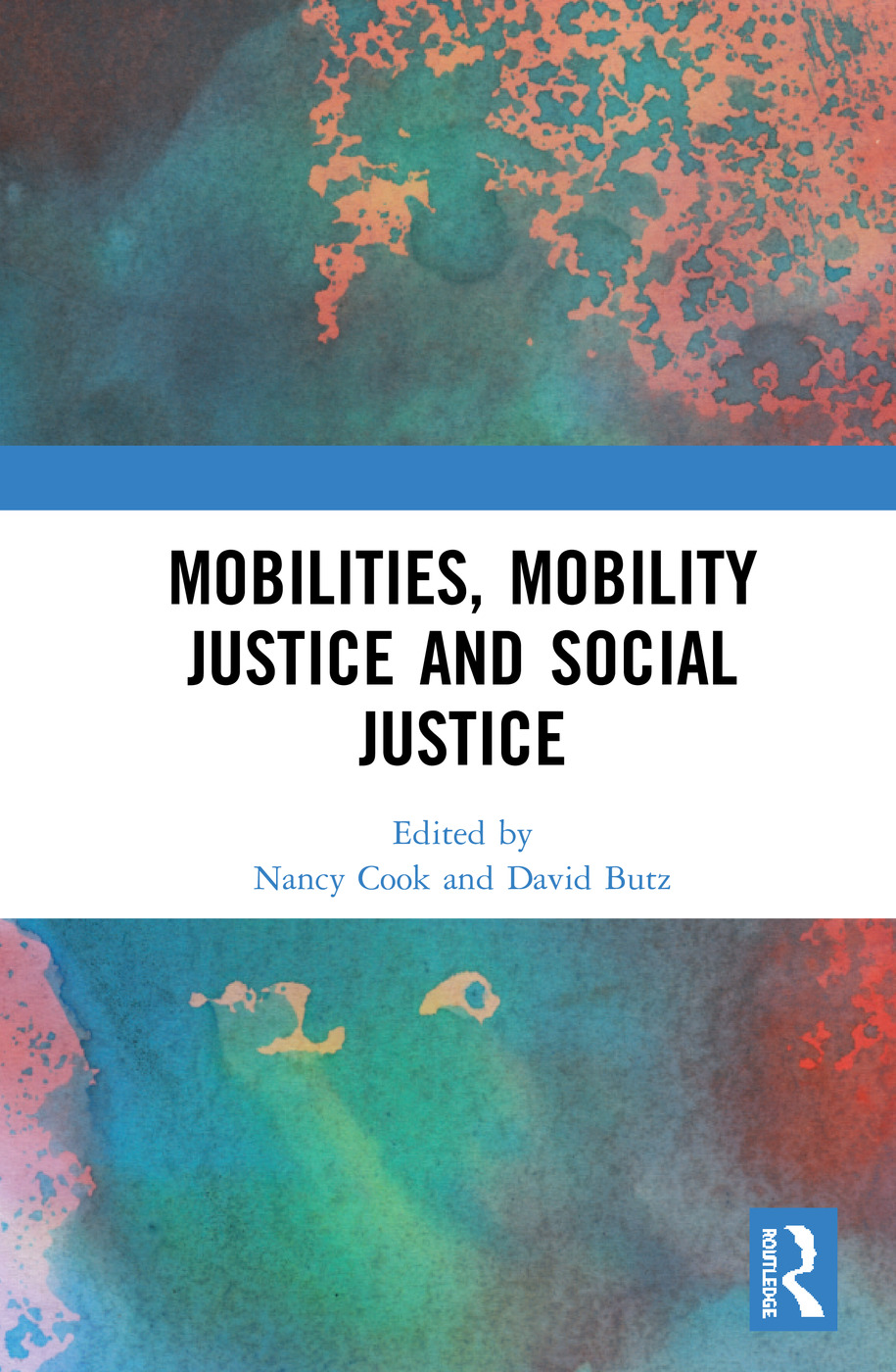 Mobilities, Mobility Justice and Social Justice book cover