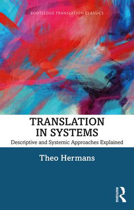Translation in Systems Descriptive and Systemic Approaches Explained 9780815377054