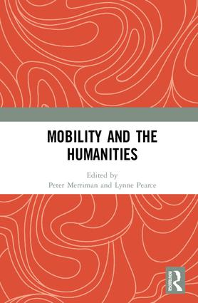 Mobility and the Humanities: 1st Edition (Hardback) book cover