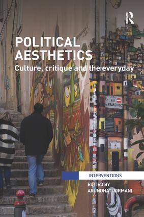 Political Aesthetics: Culture, Critique and the Everyday book cover
