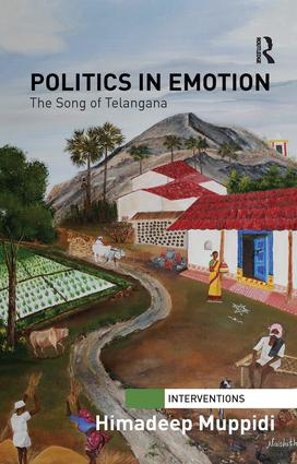 Politics in Emotion: The Song of Telangana, 1st Edition (e-Book) book cover
