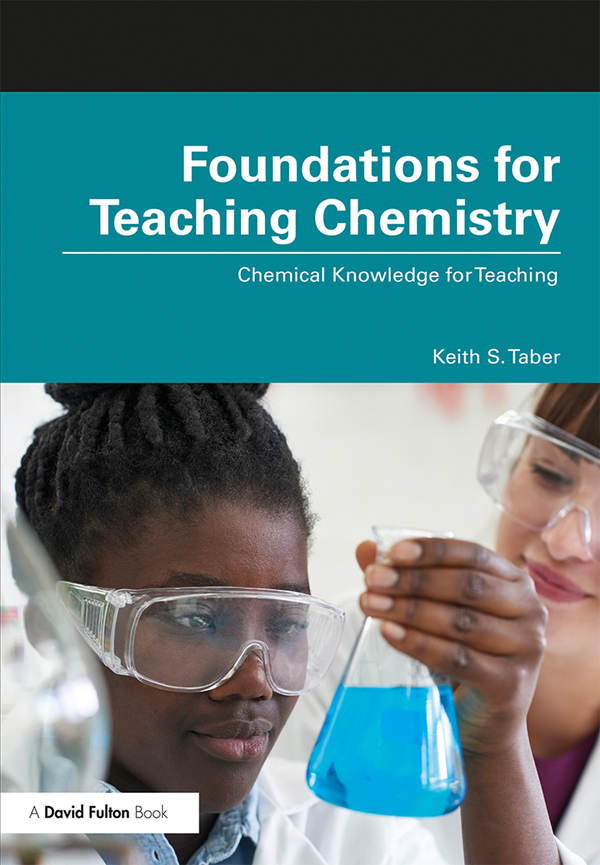 Foundations for Teaching Chemistry: Chemical Knowledge for Teaching book cover