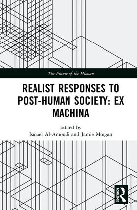 Realist Responses to Post-Human Society: Ex Machina book cover