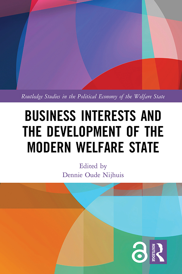 Business Interests and the Development of the Modern Welfare State: 1st Edition (Hardback) book cover