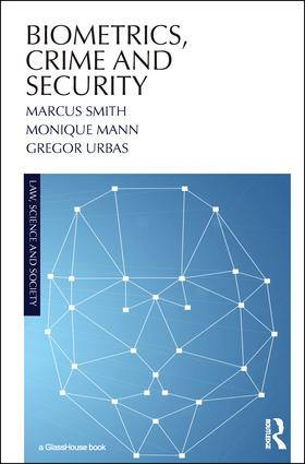 Biometrics, Crime and Security: 1st Edition (Paperback) book cover