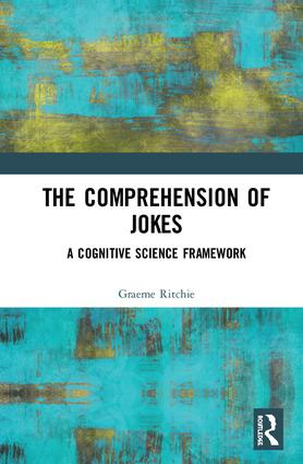 The Comprehension of Jokes: A Cognitive Science Framework book cover