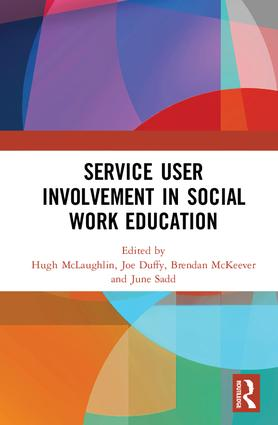 Service User Involvement in Social Work Education: 1st Edition (Hardback) book cover