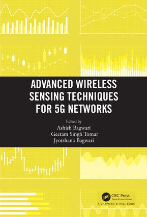 Advanced Wireless Sensing Techniques for 5G Networks: 1st Edition (Hardback) book cover