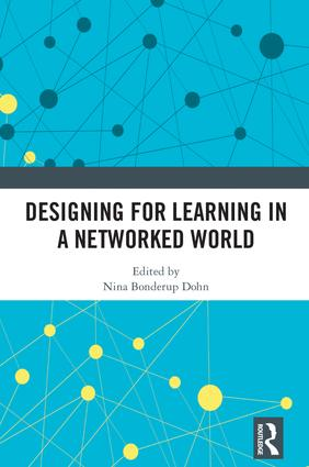 Designing for Learning in a Networked World: 1st Edition (Hardback) book cover