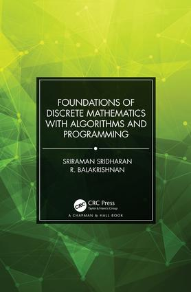 Foundations of Discrete Mathematics with Algorithms and Programming book cover