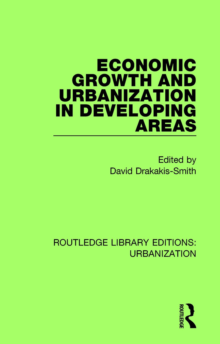 Economic Growth and Urbanization in Developing Areas book cover