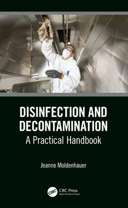 Disinfection and Decontamination: A Practical Handbook, 1st Edition (Hardback) book cover