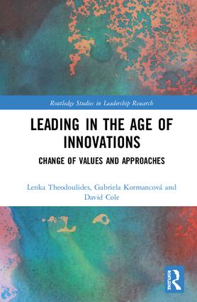 Leading in the Age of Innovations: Change of Values and Approaches book cover