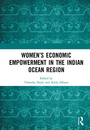 Women's Economic Empowerment in the Indian Ocean Region: 1st Edition (Hardback) book cover