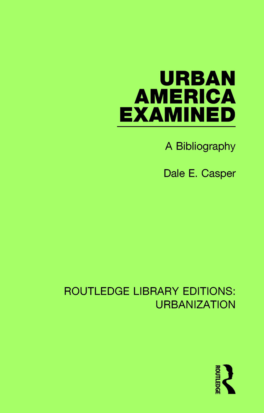 Urban America Examined: A Bibliography book cover