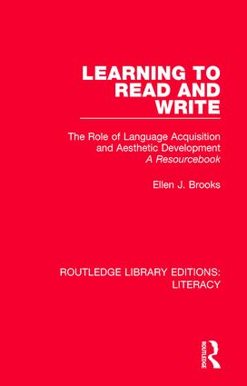 Learning to Read and Write: The Role of Language Acquisition and Aesthetic Development: A Resourcebook book cover