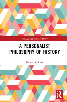 A Personalist Philosophy of History book cover