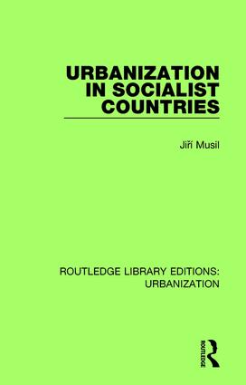Urbanization in Socialist Countries: 1st Edition (Hardback) book cover