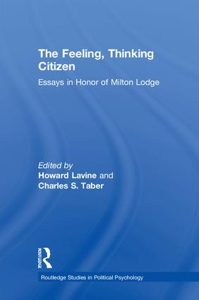 The Feeling, Thinking Citizen: Essays in Honor of Milton Lodge, 1st Edition (Hardback) book cover