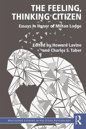 The Feeling, Thinking Citizen: Essays in Honor of Milton Lodge, 1st Edition (Paperback) book cover