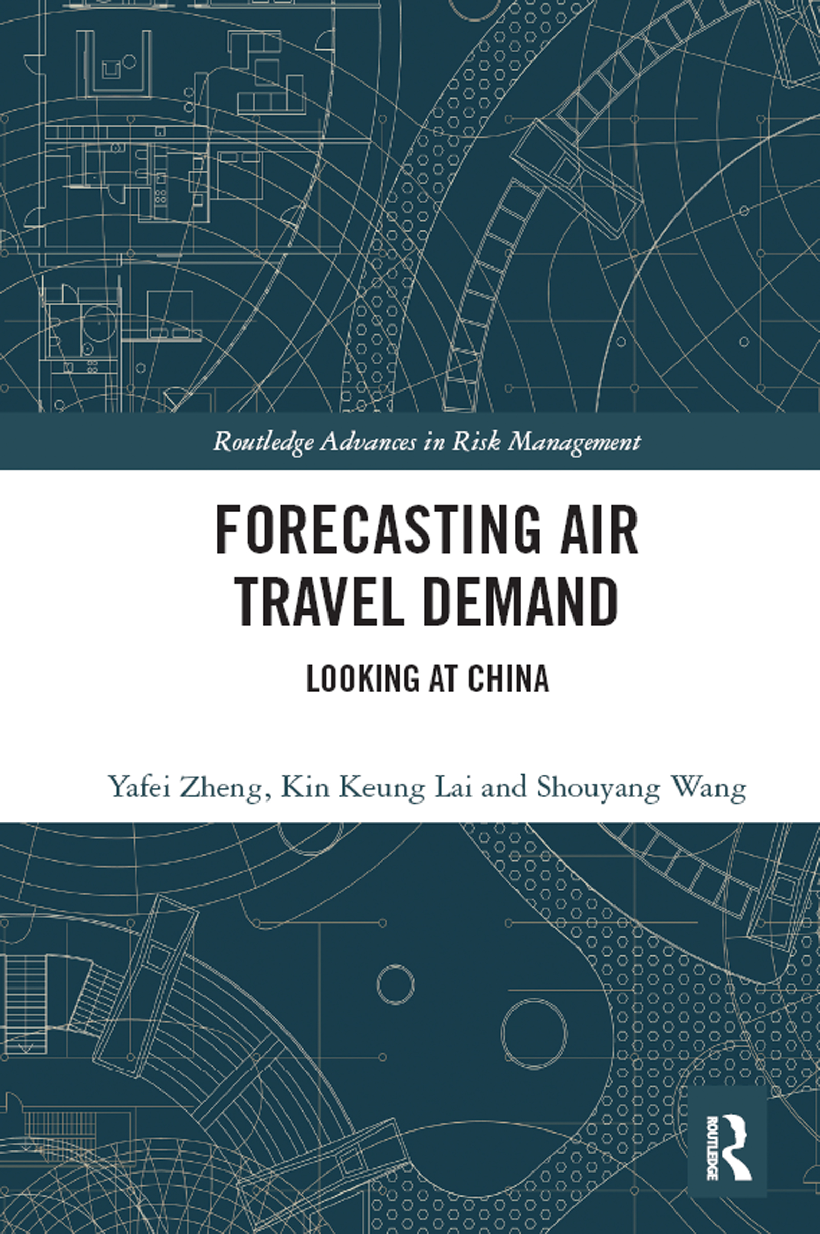 Forecasting Air Travel Demand: Looking at China, 1st Edition (Paperback) book cover