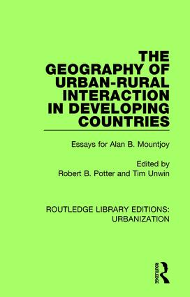 The Geography of Urban-Rural Interaction in Developing Countries: Essays for Alan B. Mountjoy book cover