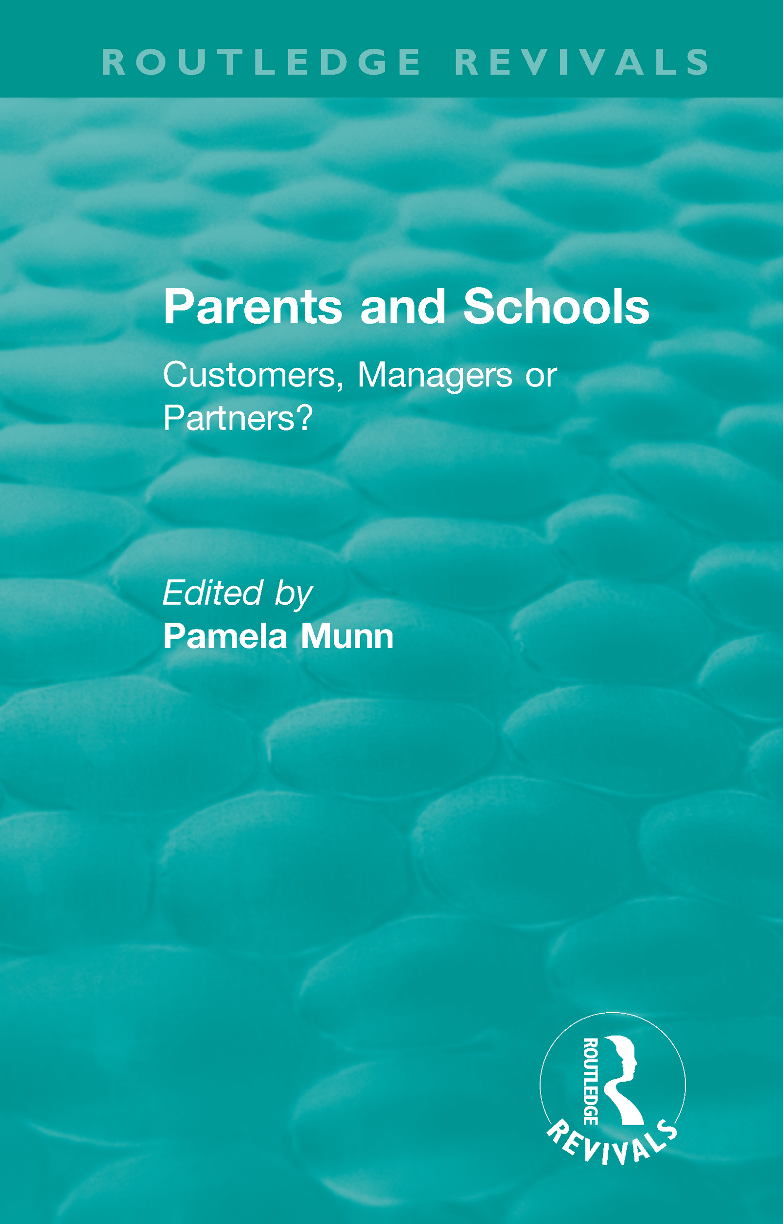 Parents and Schools (1993): Customers, Managers or Partners? book cover