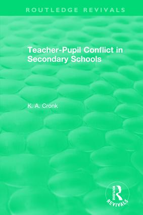 Teacher-Pupil Conflict in Secondary Schools (1987) book cover