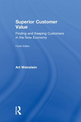 Superior Customer Value: Finding and Keeping Customers in the Now Economy, 4th Edition (Hardback) book cover