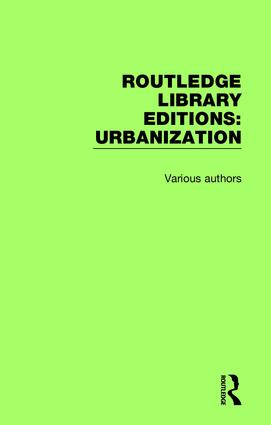 Routledge Library Editions: Urbanization: 1st Edition (Hardback) book cover