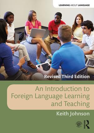 An Introduction to Foreign Language Learning and Teaching: 3rd Edition (Paperback) book cover