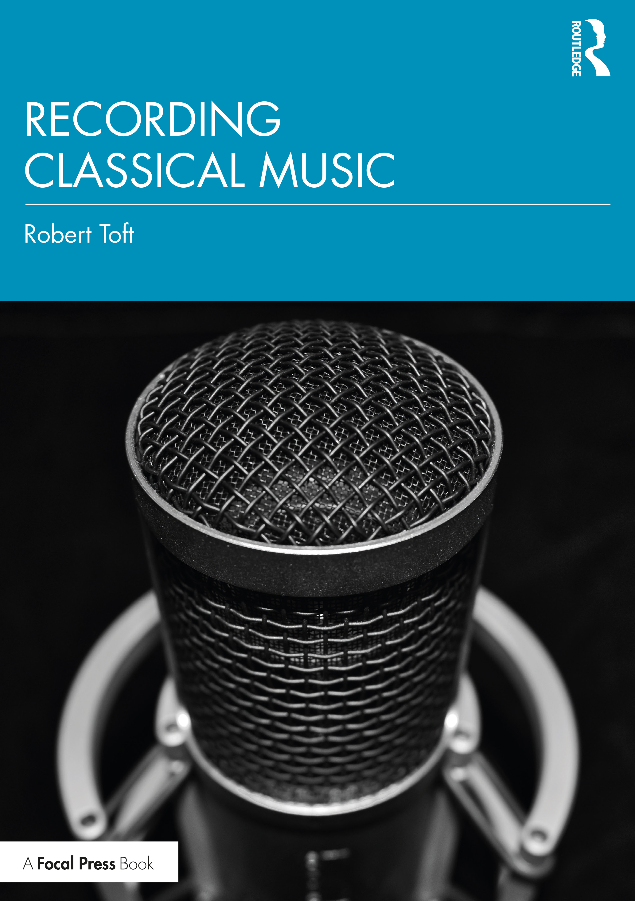 Recording Classical Music: 1st Edition (Paperback) book cover