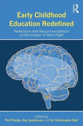 Early Childhood Education Redefined: Reflections and Recommendations on the Impact of Start Right book cover