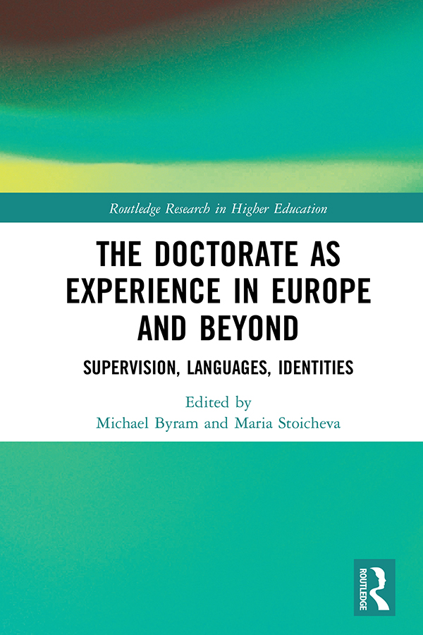 The Doctorate as Experience in Europe and Beyond: Supervision, Languages, Identities book cover
