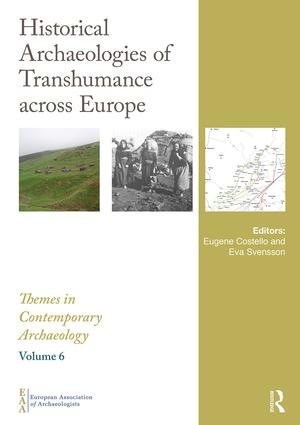 Historical Archaeologies of Transhumance across Europe book cover