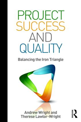 Project Success and Quality: Balancing the Iron Triangle book cover