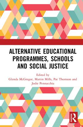 Alternative Educational Programmes, Schools and Social Justice: 1st Edition (Hardback) book cover