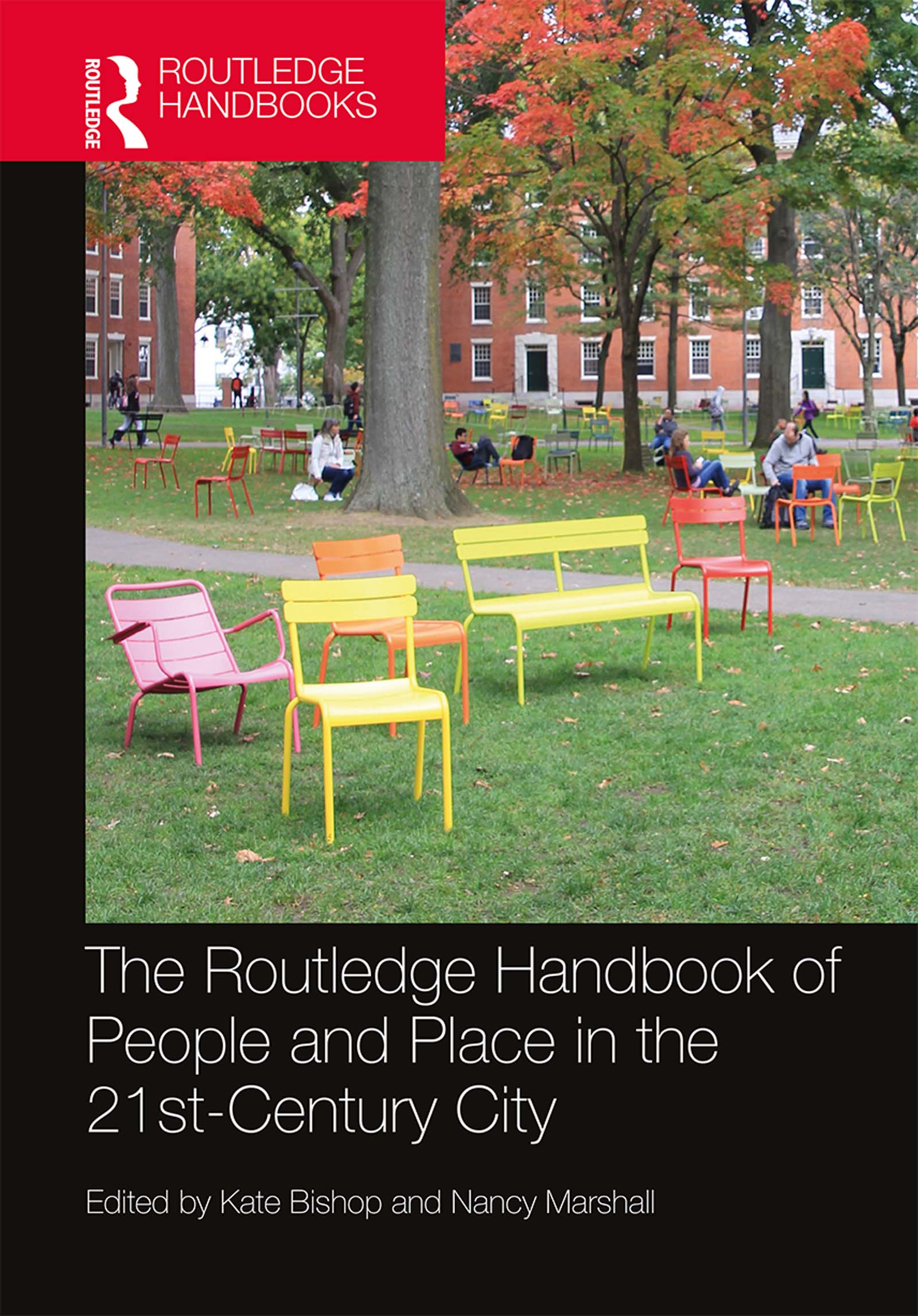 The Routledge Handbook of People and Place in the 21st-Century City book cover