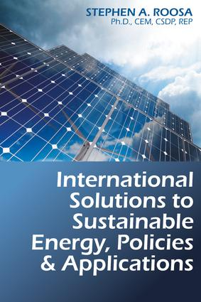 International Solutions to Sustainable Energy, Policies and Applications: 1st Edition (Hardback) book cover