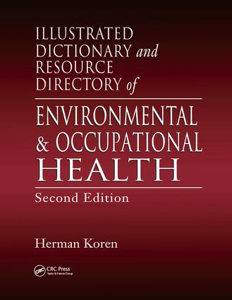 Illustrated Dictionary and Resource Directory of Environmental and Occupational Health, Second Edition: 2nd Edition (Paperback) book cover