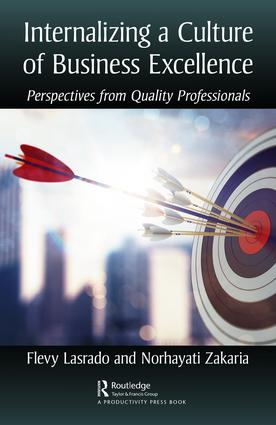 Internalizing a Culture of Business Excellence: Perspectives from Quality Professionals, 1st Edition (Hardback) book cover