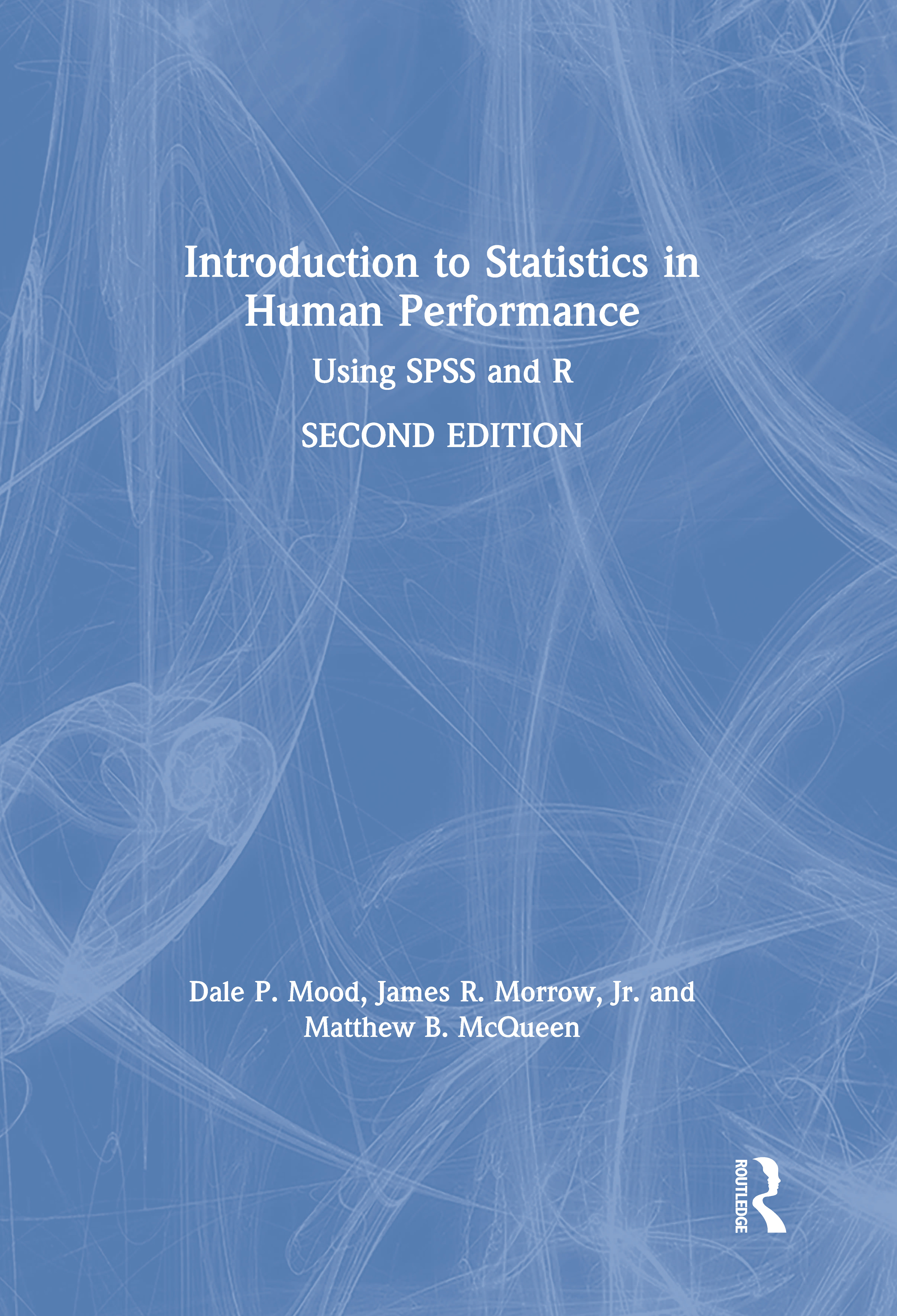 Introduction to Statistics in Human Performance: Using SPSS and R book cover
